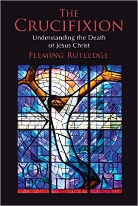 A discussion of justification through Fleming Rutledge's new book on the crucifixion.