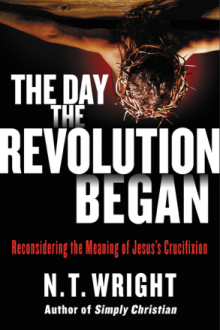 nt-wright-the-day-the-revolution-began